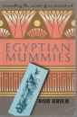 Egyptian Mummies: Unravelling the Secrets of an Ancient Art