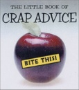 The Little Book of Crap Advice (Little Book (Andrew McMeel))