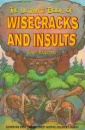 The Ultimate Book of Wisecracks and Insults (=20)