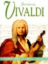 Introducing Vivaldi (Introducing Composers)