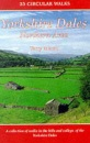 The Yorkshire Dales: Northern and Eastern Area: A Collection of Walks in the Hills and Valleys of Swaledale, Wensleydale, Nidderdale (Dalesman Walking Guides)
