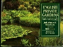 English Private Gardens: Open in Aid of the National Garden Scheme