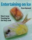 Entertaining on Ice: Short-term Freezing for the Busy Cook