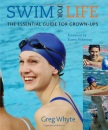 Swim For Life: Optimise Technique, Fitness and Enjoyment