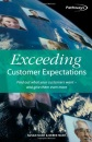 Exceeding Customer Expectations: Find Out What Your Customers Want - and Give Them Even More (How to Books (Midpoint))