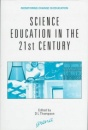 Science Education in the 21st Century (Monitoring Change in Education)