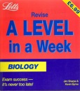 Biology (Revise A-level in a Week)