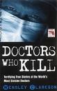 Doctors Who Kill (Blake's True Crime Library)