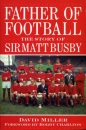 Father of Football: Story of Sir Matt Busby