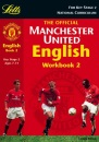 Manchester United English: Book 2 (Official Manchester United workbooks)