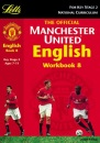 Manchester United English: Book 8 (Official Manchester United workbooks)
