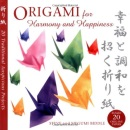 Origami for Harmony and Happiness