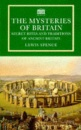 The Mysteries Of Britain: Secret Rites and Traditions of Ancient Britain (Senate Paperbacks)