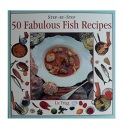 50 Fabulous Fish Recipes (Step-by-step)