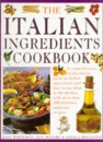 The Italian Ingredients Cookbook