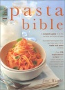 The Pasta Bible: A Complete Guide to All the Varieties and Styles of Pasta