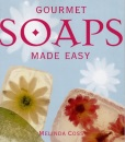 Gourmet Soaps Made Easy