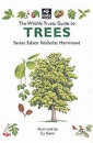 The Wildlife Trusts Guide to Trees (The Wildlife Trusts series)