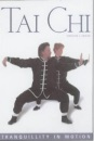 Tai Chi: Tranquility in Motion (Health & Wellbeing)