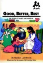 Good, Better, Best: The Story of Mary and Martha (Me Too!)