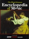 The Hutchinson Encyclopedia of Music (Helicon Arts & Music)