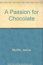 A Passion for Chocolate