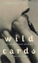 Virago Book of Writing Women 1999: Wild Cards