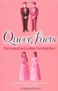 Queer Facts - The Greatest Gay & Lesbian Trivia Book Ever