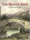 The Bristol Avon: A Pictorial History