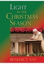 Light in the Christmas Season: Advent and Christmas with Benedict XVI