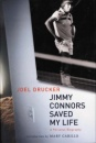 Jimmy Connors Saved My Life: A Personal Biography