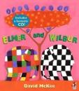 Elmer and Wilbur (Book & CD)