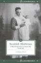 Scottish Midwives: Flashback No. 12: Twentieth-century Voices (Flashbacks)