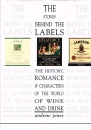The Stories Behind the Labels: The History, Romance and Characters of the World of Wine and Drink