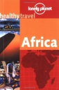 Africa (Lonely Planet Healthy Travel)