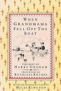 When Grandmama Fell Off the Boat: The Best of Harry Graham