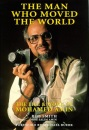 The Man Who Moved the World: Life and Work of Mohamed Amin (Spectrum Guides)