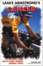 Lance Armstrong's Comeback from Cancer: A Scrapbook of the Tour de France Winner's Dramatic Career