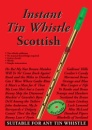 Instant Tin Whistle Scottish