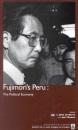 Fujimori's Peru: The Political Economy (Ilas series)