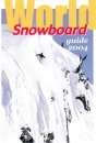 World Snowboard Guide: Where to Snowboard