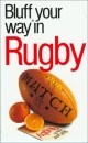 The Bluffer's Guide to Rugby (Bluffers Guides)