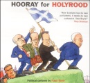 Hooray for Holyrood: Political Cartoons