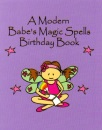 The Modern Babe's Birthday Book