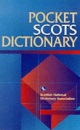 Pocket Scots Dictionary (Scottish National Dictionary Publications) (Scots Language Dictionaries)
