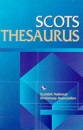 Scots Thesaurus (Scottish National Dictionary Publications) (Scots Language Dictionaries)