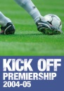 Kick Off Premiership 2004-05 10th year (Football)