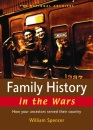 Family History in the Wars: How Your Ancestors Served Their Country (National Archives)