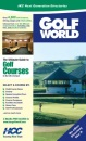 Golf World: The Ultimate Guide to UK & Irish Golf Courses