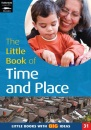 The Little Book of Time and Place: Little Books with Big Ideas (Little Books)
